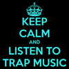 DJ LiLi John - Keep Calm And Listen To Trap Music(Free Download)