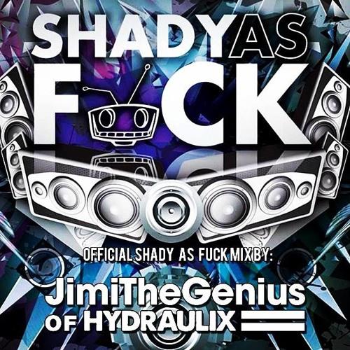 JimiTheGenius Shady As Fuck 7th Year Anniversary Mix