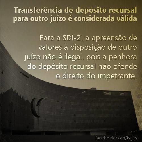 TST considera válida transferência de depósito recursal para outro juízo