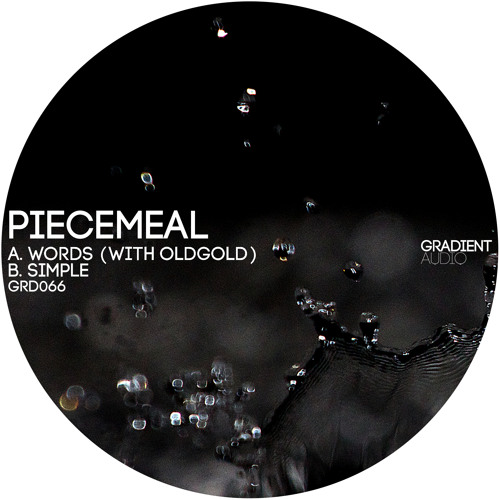 [GRD066] Piecemeal ft. OldGold - Simple Words [CLIPS] (OUT NOW)