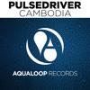 Pulsedriver - Cambodia - CJ Stone Edit (Nightcore)