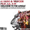 Alvaro & Mercer feat. Lil Jon - Welcome To The Jungle (Overused x Charles B Bootleg) FREE DOWNLOAD
