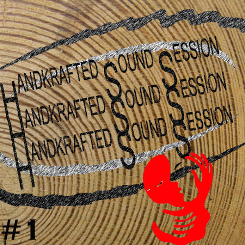 Handkrafted Sound Session #1