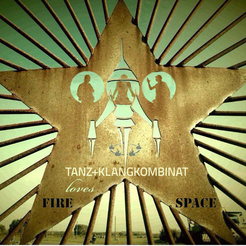 Niemand & Keiner @ Fusion Festival 2014 (tanz+klangkombinat loves Firespace)