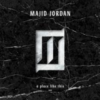 Majid Jordan A Place Like This Artwork