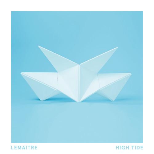 Lemaitre- High Tide (Avenue Remix)
