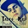 Tales Rap - Mundo De Palco (Prod.Tales Rap)