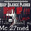 HS Shut Up Rap Lines- اخرس هس خطوط الراب-mc 27mad-ام سي احمد