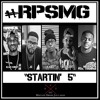 #RPSMG - #Startin5 (feat. Black Knight, JG, K.Agee, X-Ellentz & Mission) mp3