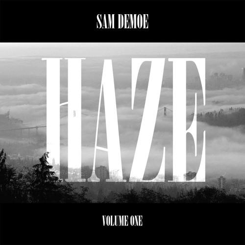 SAM DEMOE - HAZE