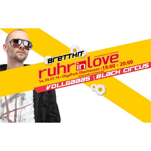 BrettHit - Ruhr In Love 2014 - Vollgaaas & BC Floor