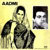 Aaj purani raahon se - Aadmi (Cover)