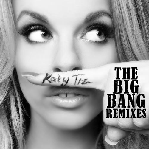 Katy Tiz - The Big Bang (Inpetto Remix)