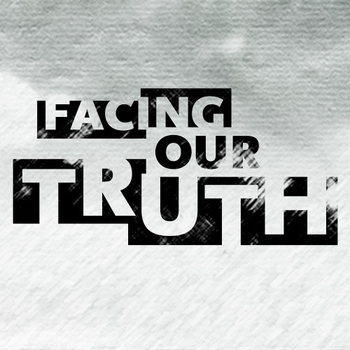 CTG Podcast: Facing Our Truth