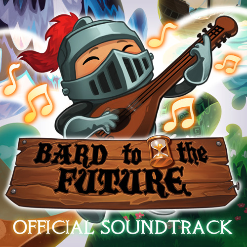 Bard to the Future (Soundtrack)