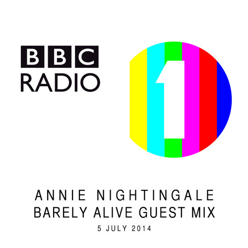 Barely Alive Guest Mix - Annie Nightingale BBC Radio 1