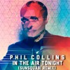 Phil Collins- In the Air Tonight (Sunsquabi Remix)