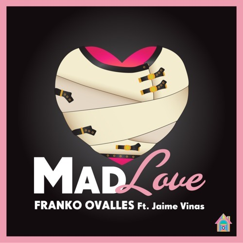 Franko Ovalles ft. Jaime Vinas - Mad Love (Laidback Luke Remix)- House of Fun Records