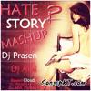 Hate Story 2 Mashup Song By DJ PRASEN & DJ ADIL DUBAI 2014