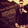Yaar Na Mile Te REMIX Honey Singh  Kick Movie Dj Adil Dubai & Dj Prasen