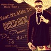Yaar Na Mile Te REMIX Honey Singh  Kick Movie Dj Adil Dubai & Dj Prasen