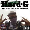 Hard-G - King Of Da Hood (funky)