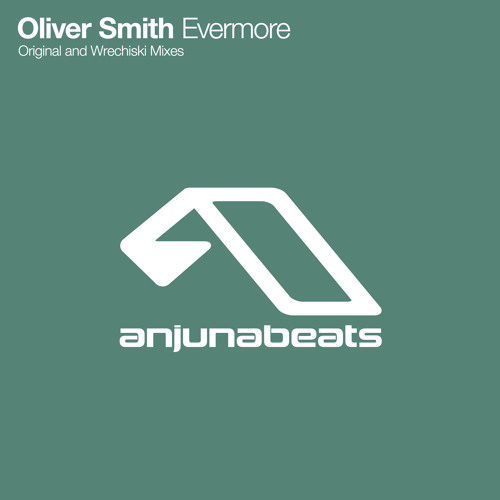Oliver Smith - Evermore (Wrechiski Remix)