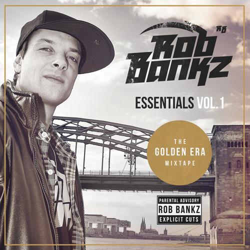 """""""Rob Bankz Essentials"""" Mixtape Vol. 1"""