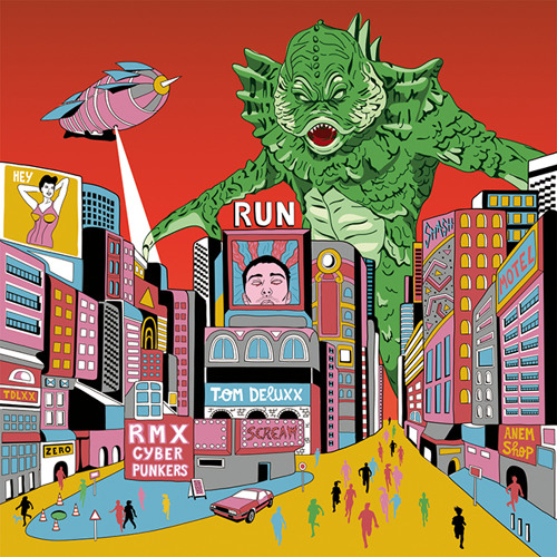 "Tom Deluxx ""Run (Cyberpunkers Remix)"" *192kbps full preview*"