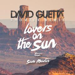 David Guetta - Lovers On The Sun ft. Sam Martin (Showtek Remix)