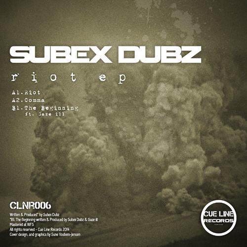 Subex Dubz & Gaze Ill - The Beginning