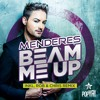 Menderes - Beam Me Up (Mr G! Remix)