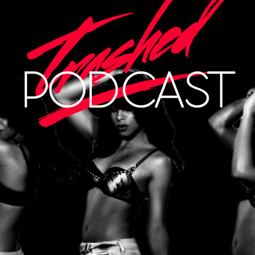 Tommy Trash - Trashed Episode 019