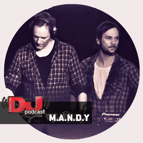 DJ Mag Podcast: M.A.N.D.Y