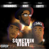 DJ Infamous feat. Big K.R.I.T. & Yo Gotti - Somethin Right (Prod. By Big K.R.I.T.)