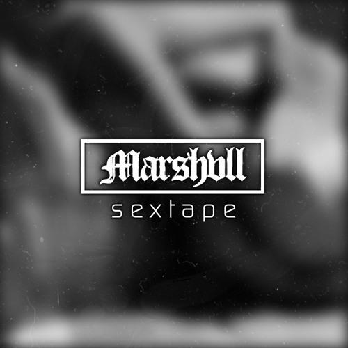 Marshvll - Sextape [Mix]