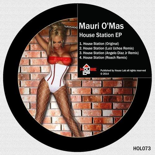 HOL073 Mauri O Mas - House Station Roach Remix House Station EP