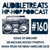 Audible Treats Hip Hop Podcast 160