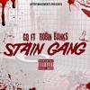 Stain Gang- ROBIN BANKS & GD