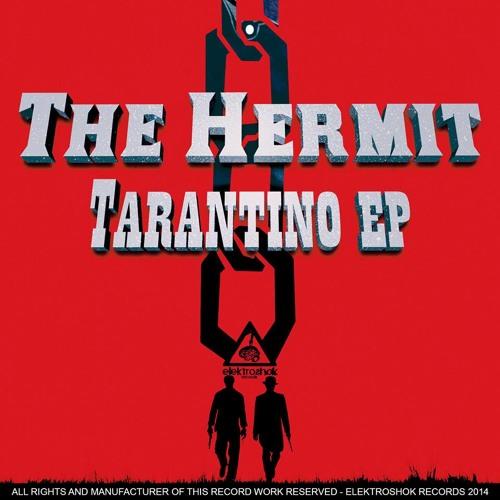 The Hermit - Tarantino