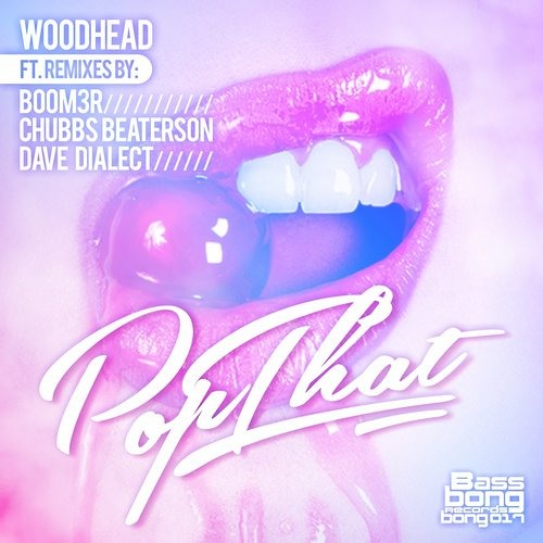 Woodhead - Pop That