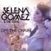 Off the Chain - Selena Gomez (Cover)