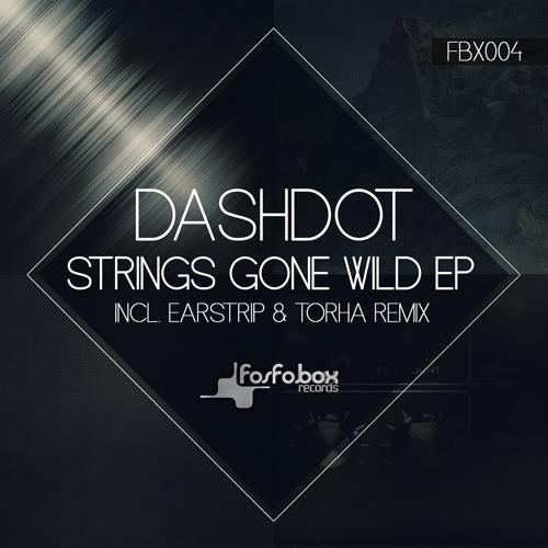 Dashdot - Strings Gone Wild (Preview)