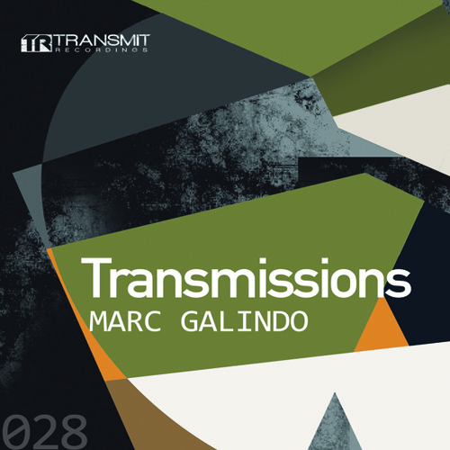 Transmissions 028 with Marc Galindo
