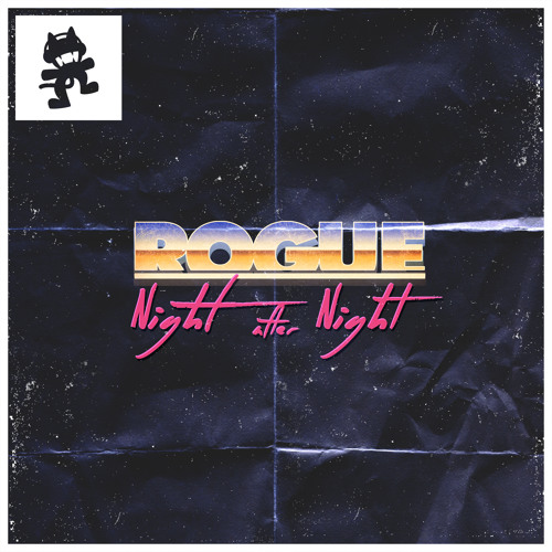 Rogue - Night After Night [Monstercat]