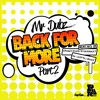 MR DUBZ - Back For More Pt2 OUT NOW TO BUY RMXS FLAVA D / DEADBEAT / SPOOKY / DR CRYPTIC / MOONY