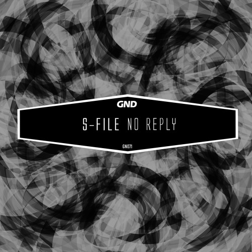 S-File - No Reply // Bliss (GN071)