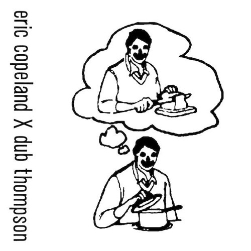 Dub Thompson // Eric Copeland Remixes