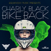 CHARLY BLACK – BIKE BACK – EQUIKNOXX MUSIC