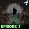 Season 2 :: Episode 5 :: Where Wolf